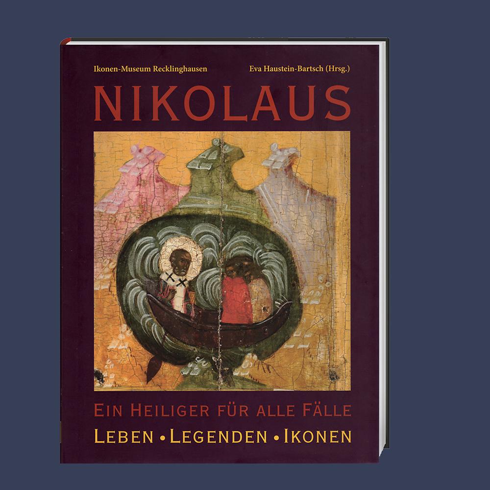 Nikolaus, Ein Heiliger für alle Fälle